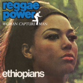 Ethiopians - Reggae Power / Woman Capture Man (Doctor Bird) CD